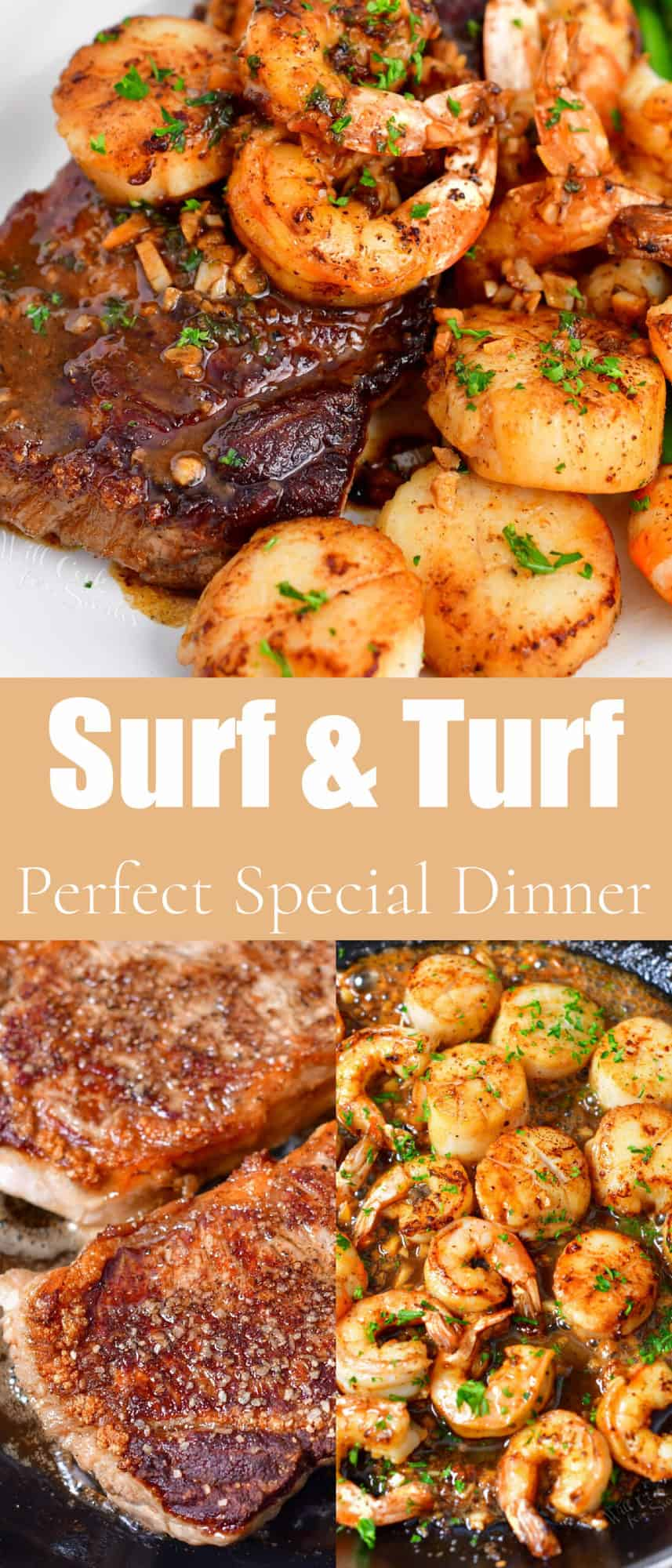 titled photo collage for Pinterest (and shown): Surf & Turf: Perfect Special Dinner