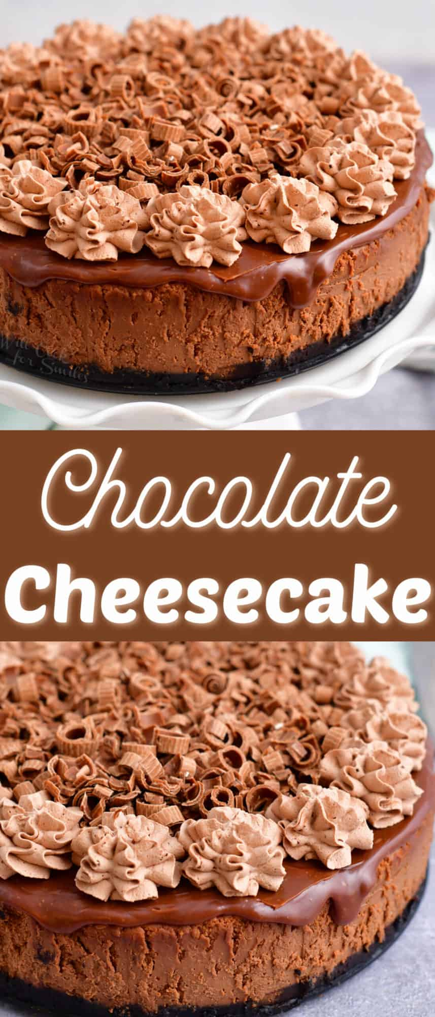 collage image of whole chocolate cheesecake decorated and title in the middle