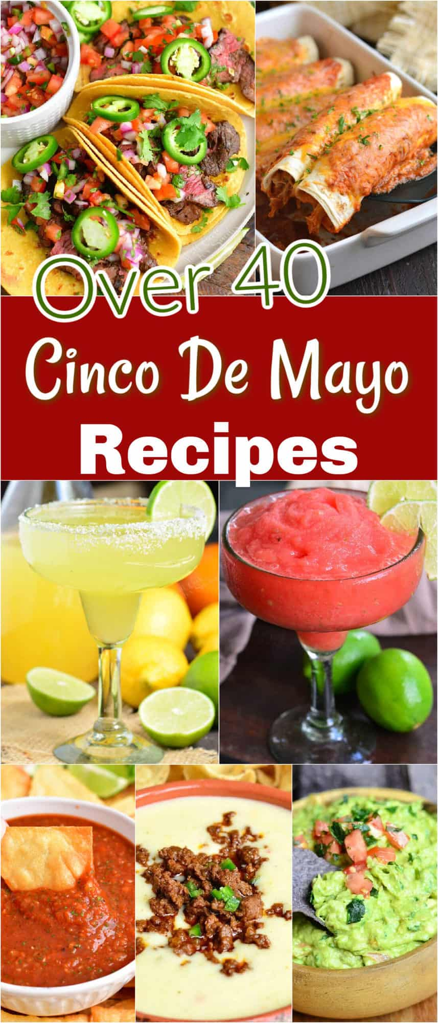 large collage of many Cinco De Mayo Mexican recipes with title
