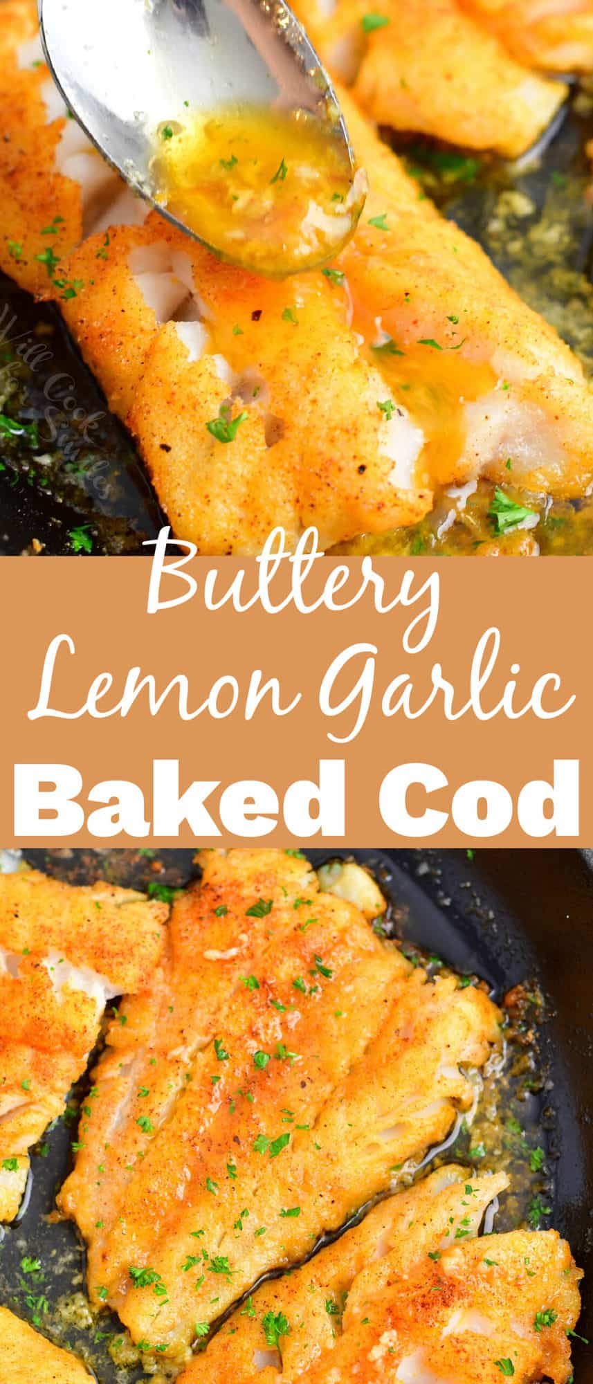 title and collage image of two photos of pouring sauce on baked cod and baked cod in a pan