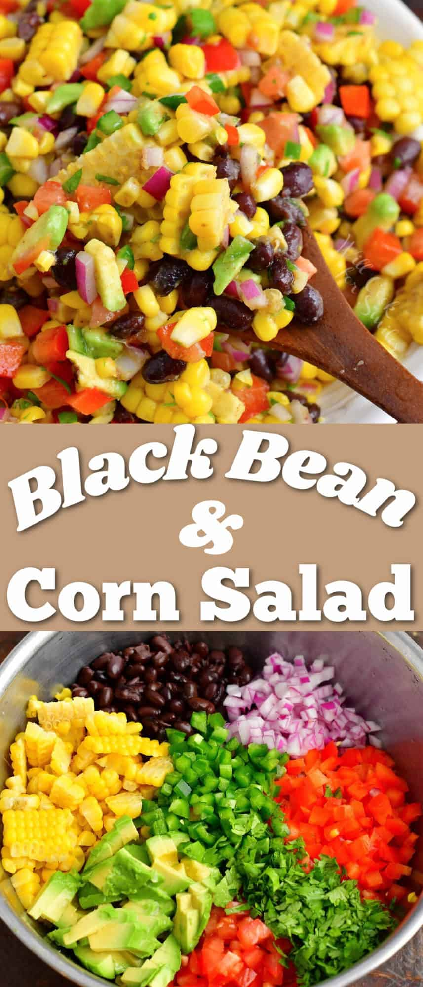 title collage of two images of scooping bean and corn salad and ingredients diced in a bowl
