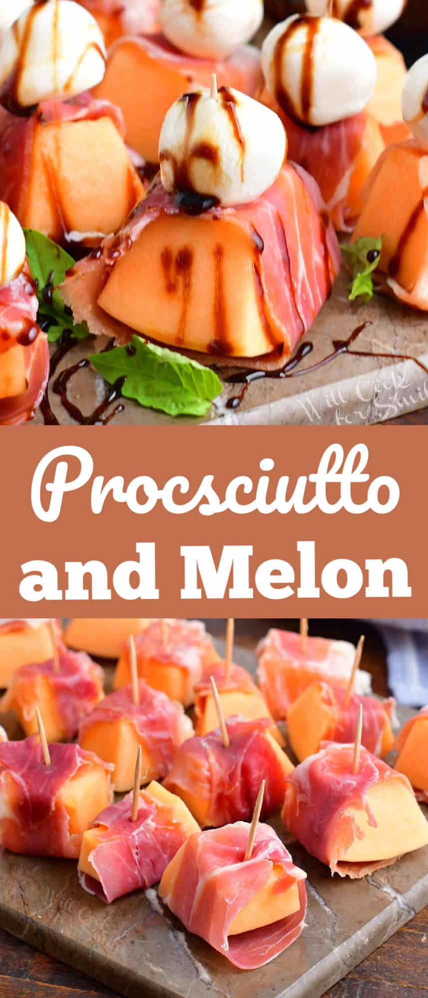 title collage of prosciutto and melon images close up with and without cheese and glaze